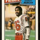 NEW ENGLAND PATRIOTS STANLEY MORGAN 1987 TOPPS # 101
