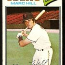 SAN FRANCISCO GIANTS MARC HILL 1977 TOPPS # 57 good