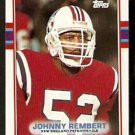 NEW ENGLAND PATRIOTS JOHNNY REMBERT ROOKIE CARD RC 1989 TOPPS # 200