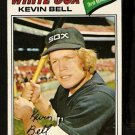 CHICAGO WHITE SOX KEVIN BELL ROOKIE CARD RC 1977 TOPPS # 83 EM
