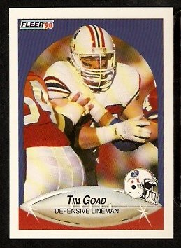 New England Patriots Tim Goad RC Rookie Card 1990 Fleer Football Card 318