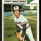 BALTIMORE ORIOLES TIPPY MARTINEZ 1977 TOPPS # 238 VG