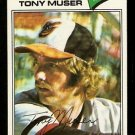 BALTIMORE ORIOLES TONY MUSER 1977 TOPPS # 251