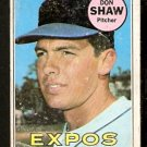 MONTREAL EXPOS DON SHAW 1969 TOPPS # 183 good