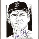 BOSTON RED SOX DICK RADATZ (deceased) AUTOGRAPHED B&W ARTWORK