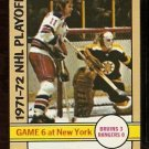 BOSTON BRUINS GERRY CHEEVERS NEW YORK RANGERS VIC HADFIELD STANLEY CUP GAME 6 1972 TOPPS # 7 NM