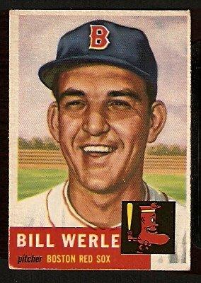 BOSTON RED SOX BILL WERLE 1953 TOPPS # 170 VG