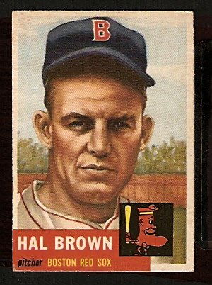 BOSTON RED SOX HAL BROWN 1953 TOPPS # 184 VG