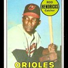 BALTIMORE ORIOLES ELROD HENDRICKS ROOKIE CARD RC 1969 TOPPS # 277 EX+
