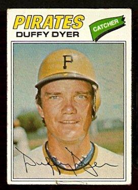 PITTSBURGH PIRATES DUFFY DYER 1977 TOPPS # 318 G/VG