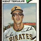 PITTSBURGH PIRATES KENT TEKULVIE 1977 TOPPS # 374 VG
