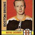 BOSTON BRUINS WAYNE CASHMAN 1972 OPC # 68 NR MT