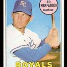 KANSAS CITY ROYALS ED KIRKPATRICK 1969 TOPPS # 529 EX MT