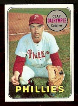 PHILADELPHIA PHILLIES CLAY DALRYMPLE CATCHING 1969 TOPPS # 151 B EX/EM