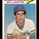 MILWAUKEE BREWERS BILL CASTRO 1977 TOPPS # 528 VG