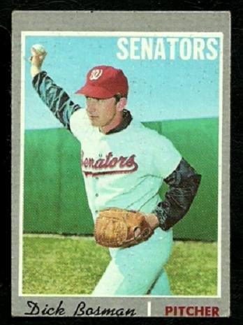 WASHINGTON SENATORS DICK BOSMAN 1970 TOPPS # 175 EX