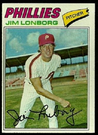 PHILADELPHIA PHILLIES JIM LONBORG 1977 TOPPS # 569 EM/NM