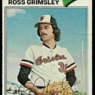 BALTIMORE ORIOLES ROSS GRIMSLEY 1977 TOPPS # 572 G/VG