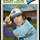 MONTREAL EXPOS BARRY FOOTE 1977 TOPPS # 612 G/VG