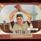 BOSTON RED SOX TOM BREWER 1955 BOWMAN # 178 VG+