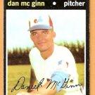 MONTREAL EXPOS DAN Mc GINN 1971 TOPPS # 21 VG/EX
