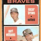 ATLANTA BRAVES ROOKIE STARS OSCAR BROWN EARL WILLIAMS 1971 TOPPS # 52 good