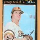 PITTSBURGH PIRATES GEORGE BRUNET 1971 TOPPS # 73 VG