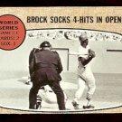 ST LOUIS CARDINALS LOU BROCK SOCKS 4 HITS IN OPENER 1967 WORLD SERIES 1968 TOPPS # 151 good