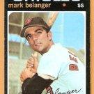 BALTIMORE ORIOLES MARK BELANGER 1971 TOPPS # 99 VG+/EX