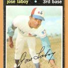MONTREAL EXPOS JOSE LABOY 1971 TOPPS # 132 good