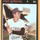 DETROIT TIGERS CESAR GUTIERREZ 1971 TOPPS # 154 NR MT