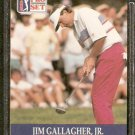 JIM GALLAGHER JR. 1990 PRO SET PGA TOUR CARD # 44