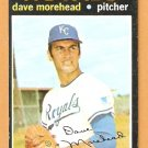 KANSAS CITY ROYALS DAVE MOREHEAD 1971 TOPPS # 221 NM