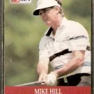 MIKE HILL 1990 PRO SET PGA TOUR CARD # 87