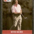 RIVES MCBEE 1990 PRO SET PGA TOUR CARD # 89