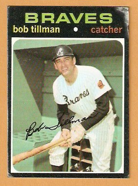 ATLANTA BRAVES BOB TILLMAN 1971 TOPPS # 244 fair/good