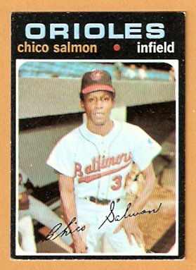 BALTIMORE ORIOLES CHICO SALMON 1971 TOPPS # 249 EX