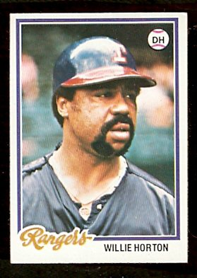 TEXAS RANGERS WILLIE HORTON 1978 TOPPS # 290