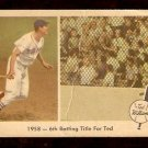 1959 FLEER TED WILLIAMS # 62 6th BATTING TITLE FOR TED good BOSTON RED SOX