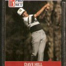 DAVE HILL 1990 PRO SET PGA TOUR CARD # 96