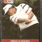 ORVILLE MOODY 1990 PRO SET PGA TOUR CARD # 97
