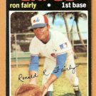 MONTREAL EXPOS RON FAIRLY 1971 TOPPS # 315