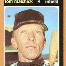 KANSAS CITY ROYALS TOM MATCHICK 1971 TOPPS # 321