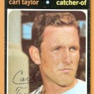 MILWAUKEE BREWERS CARL TAYLOR 1971 TOPPS # 353 good