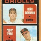 BALTIMORE ORIOLES ROOKIE STARS MIKE ADAMSON ROGER FREED 1971 TOPPS # 362 VG