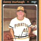 PITTSBURGH PIRATES DANNY MURTAUGH 1971 TOPPS # 437 good