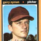 SAN DIEGO PADRES GERRY NYMAN 1971 TOPPS # 656 EX