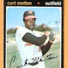 BALTIMORE ORIOLES CURT MOTTON 1971 TOPPS # 684 EX