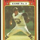 WORLD SERIES GAME 5 PITTSBURGH PIRATES NELSON BRILES 1972 TOPPS # 227 good