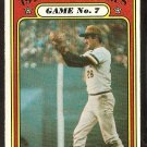 WORLD SERIES GAME 7 PITTSBURGH PIRATES STEVE BLASS 1972 TOPPS # 229 VG+